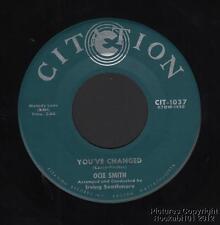 (Hear) 1959 Ocie Smith (O.C.) R&b /Soul 45 (You ve Changed)