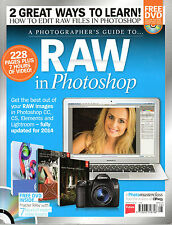 "A PHOTOGRAPHER'S GUIDE TO ""RAW"" IN PHOTOSHOP CC, CS, ELEMENTS ETC & DVD (2013)"