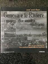 CENT'ANNI DOPO... GENOVA E LE RIVIERE. DUE SECOLI A CONFRONTO - G. Pomella