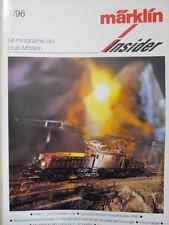 Marklin Insider - Le Magazin du Club MARKLIN n°1 1996 -  FRA [TR.30]
