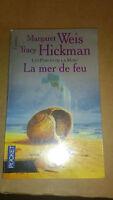 Weis & Hickman - Les portes de la mort, tome 3 : La mer de feu