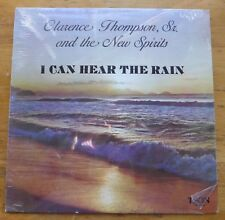 CLARENCE THOMPSON, SR. & NEW SPIRITS: I Can Hear The Rain LP Sealed, N.O.S.
