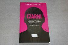 Czarni - Reszka Paweł - POLISH BOOK - POLSKA KSIĄŻKA