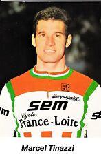 CYCLISME carte cycliste MARCEL TINAZZI  équipe  SEM  FRANCE LOIRE 1982