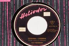 "RAY PETERSON -Corinna Corinna / Be My Girl- 7"" 45 Heliodor (453 096)"