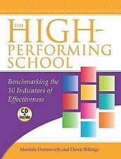 The High-Performing School: Benchmarking the 10 Indicators of Effectiveness, Daw