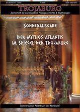 Trojaburg-Sonderausgabe Atlantis (Nordseeatlantis - Spanuth - Wirth)