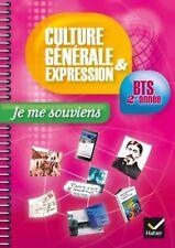 Culture Générale & Expression - Je me souviens - BTS 2ème année - Hatier
