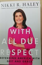 Nikki Haley signed book With all Due Respect JSA COA