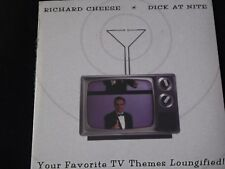 Richard Cheese - Dick At Nite Your Favorite TV Themes Loungified! SEALED NEW CD