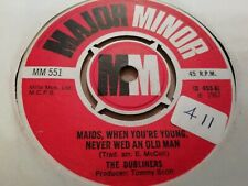 """THE DUBLINERS * MAIDS WHEN YOU'RE YOUNG NEVER WED ...* 7"""" SINGLE 1967 EXCELLENT"""