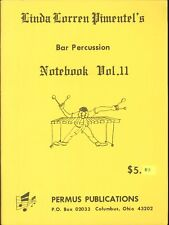 Pimental Bar Percussion Notebook II 1980 Minuet America Amazing Grace Moldau
