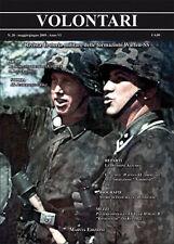 VOLONTARI n.28 - Storia militare Germania WW2 Waffen ss Bad Tölz handschar Tiger