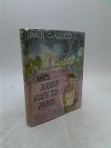 Mrs. 'Arris Goes to Paris by Paul Gallico