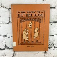 The Story of The Three Bears By Leslie Brooke Vintage Hardcover ExLibrary Copy