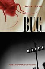 Bug: A Play by Tracy Letts: Used
