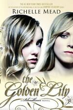 Bloodlines #2: The Golden Lily by Richelle Mead (2013,Trade Paperback)