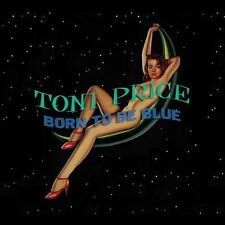 FREE US SHIP. on ANY 2 CDs! NEW CD Toni Price: Born to Be Blue