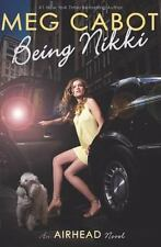 Being Nikki [Airhead, Book 2] [ Cabot, Meg ] Used - Good