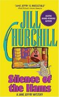 Silence of the Hams (Jane Jeffry Mysteries, No. 7) by Jill Churchill