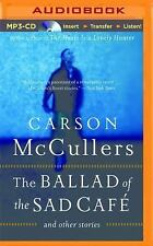 The Ballad of the Sad Café by Carson McCullers (2014, MP3 CD, Unabridged)