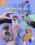 1, 2, 3, 4 Double-Ended Hook Crochet by Donna Jones (2010, Paperback)