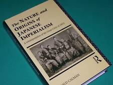 THE NATURE & ORIGINS OF JAPANESE IMPERIALISM: Great Crisis 1873 - Donald Calman