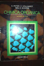 CHIMICA ORGANICA di Peter Vollhardt e Schore 2° ed. Zanichelli 2002