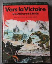 Vers la victoire - de Stalingrad à Berlin - Dupuis, Bandes dessinées / BD
