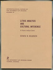 LITHIC ANALYSIS AND CULTURAL INFERENCE A Paleo-Indian Case EDWIN N. WILMSEN 1970