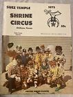 1972 Suez Temple Shrine Circus Abilene, Texas. Circus Program