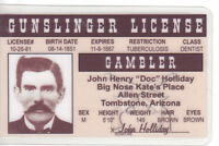 GUNSLINGER and GAMBLER Doc Holliday Tombstone Arizona AZ  Drivers License doctor
