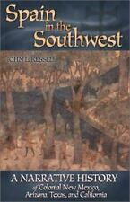 Spain in the Southwest: A Narrative History of Colonial New Mexico-ExLibrary