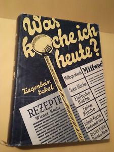 Was koche ich heute ? Hans Ziegenbein, Julius Eckel, geb. Kochbuch, gebr.
