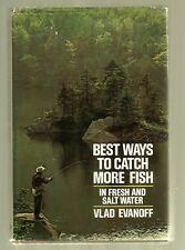 1975 Hardback w DJ-First Edition-Best Ways to Catch More Fish-Fresh /Salt Water-
