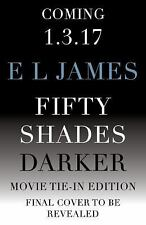 Fifty Shades of Grey: Fifty Shades Darker (Movie Tie-In Edition) : Book Two...