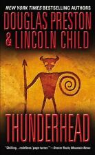 Thunderhead by Douglas Preston and Lincoln Child (2000, Paperback, Reprint)