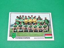PANINI FOOTBALL EURO FOOTBALL 79 1978-1979 N°194 FERENCVAROS MAGYARORSZAG