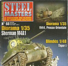 STEEL MASTERS  N° 68 SHERMAN M4A1 / DIORAMA : 1944 PRUSSE ORIENTALE / TIGER I