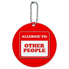 Allergic to Other People Funny Humor Round Luggage ID Tag Card Suitcase Carry-On