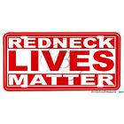 Redneck Lives Matter Redneck Red & White Edition Aluminum License Plate