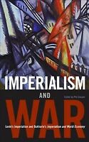 Imperialism and War, Paperback by Lenin, V. I.; Bukharin, N. I.; Gasper, Phil...