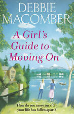 A Girl's Guide to Moving On: A New Beginnings Novel, Macomber, Debbie, New Book