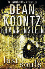 Dean Koontz's Frankenstein (4) - Lost Souls by Dean Koontz