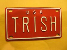Personalized U S A  Red TRISH  Mini Bike Vanity Name License Plate