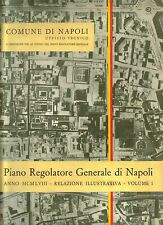 PIANO REGOLATORE GENERALE DI NAPOLI Relazione Illustrativa 5 Volumi 1958 Libro
