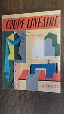 Coupe linéaire Figurines et réalisations -  Mlle Claire Chaput - couture