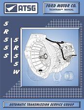 Ford Ranger 5R55W 5 Speed Automatic Transmission ATSG Workshop Manual