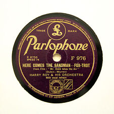 """HARRY ROY ORCHESTRA """"Here Comes The Sandman"""" (E+) PARLOPHONE F-976 [78 RPM]"""