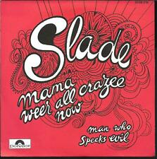 """45 TOURS / 7"""" SINGLE--SLADE--MAMA WEER ALL CRAZEE NOW"""